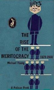 """Omslaget till en engelsk utgåva av Michael Youngs """"The rise of the meritocracy""""."""